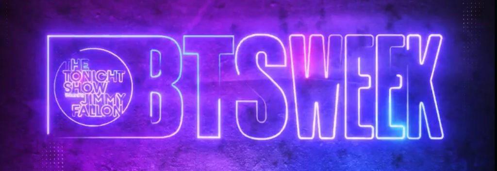 Teremos uma semana de BTS no The Tonight Show Estrelado por Jimmy Fallon