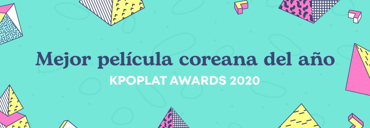 [KPOPLAT AWARDS] Vota por 'Mejor Película Coreana'