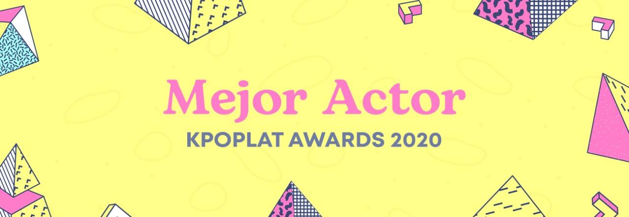 [KPOPLAT AWARDS 2020] Vota por 'Mejor Actor'