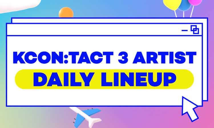 Revelan el line-up para el concierto en linea de KCON:TACT 3