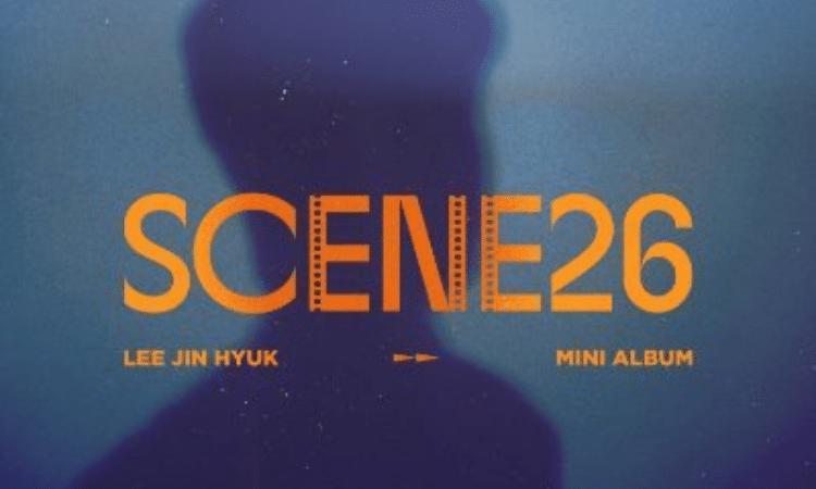 Lee Jinhyuk de UP10TION anuncia el lanzamiento de su nuevo álbum 'SCENE26'
